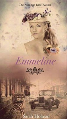 Emmeline by Sarah Holman is on preorder for only a few more hours! Get your copy now: https://www.amazon.com/dp/B06W9F72MP/ (Part of the #VintageJaneAusten collection.)