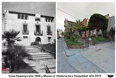 Carrer de Joan Pallares con Xiperet. Casa Espanya año 1969 y Museu d' Historía de L'Hospitalet año 2015