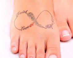 45 Cool Infinity Tattoo Ideas - Faith Love Hope Infinity Tattoo on Foot. Tatoo Faith, Faith Hope Love Tattoo, 1 Tattoo, Piercing Tattoo, Wrist Tattoo, Tiny Tattoo, Tattoo Flash, Tattoo Quotes, Foot Tattoos