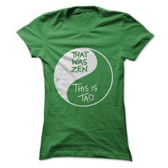 That was Zen, This is Tao- Yin Yang design by: I Love Acupuncture - #shirt fashion #sweater style. HURRY => https://www.sunfrog.com/LifeStyle/That-was-Zen-This-is-Tao-Yin-Yang-design-by-I-Love-Acupuncture.html?68278