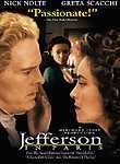 Jefferson in Paris (1995) Thomas Jefferson (Nick Nolte) spent five years as the U.S. ambassador to France, where he romanced a married woman, Maria Cosway (Greta Scacchi), and began a torrid affair with a young black slave named Sally Hemings (Thandie Newton), who later gave birth to his child. Gwyneth Paltrow co-stars as Jefferson's daughter Patsy in this film that takes a look at the less-talked-about exploits of an American icon.