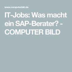 IT-Jobs: Was macht ein SAP-Berater? - COMPUTER BILD