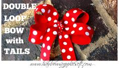 How to Make a Double Loop Hair Bow with Tails - This an adorable hair bow for little girls!  Easy hair bow instructions!  Hairbow Supplies, Etc.
