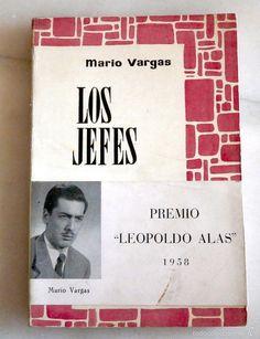 MARIO VARGAS LLOSA: LOS JEFES - PREMIO LEOPOLDO ALAS 1958 – PRIMERA EDICIÓN - Foto 1