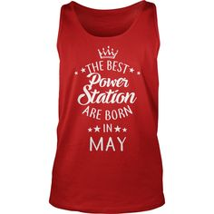 the best Power Station are in May Fun Shirts Gifts T-Shirt #gift #ideas #Popular #Everything #Videos #Shop #Animals #pets #Architecture #Art #Cars #motorcycles #Celebrities #DIY #crafts #Design #Education #Entertainment #Food #drink #Gardening #Geek #Hair #beauty #Health #fitness #History #Holidays #events #Home decor #Humor #Illustrations #posters #Kids #parenting #Men #Outdoors #Photography #Products #Quotes #Science #nature #Sports #Tattoos #Technology #Travel #Weddings #Women