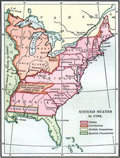 United States in 1789, showing the State territorial claims, territories, and areas of territorial dispute. Color–coded to show States, territories, British possessions, and Spanish possessions, and shows the Northwest Territory north of the Ohio River, the...