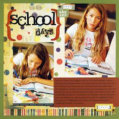 Use a Scrapbooking Supply Kit to make an Easy School Page