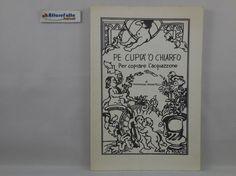 J 5598 LIBRO PE CUPIA' O' CHIARFO DI TOMMASO PIGNATELLI 1996 - http://www.okaffarefattofrascati.com/?product=j-5598-libro-pe-cupia-o-chiarfo-di-tommaso-pignatelli-1996