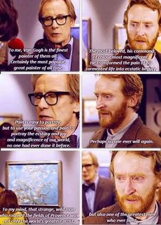 Vincent Van Gogh described during Doctor Who-Adrienne- I don't watch Doctor Who but I did see this because of Vincent and bawled my eyes out. This entire description I think is what we would say to him if he was here just to show him the impact he had. Virginia Woolf, Tardis, Doctor Who Season 5, Harry Potter, Out Of Touch, Don't Blink, Time Lords, Geek Out, David Tennant