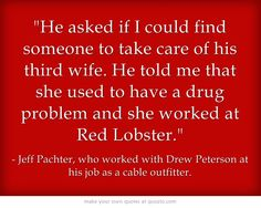Pachter, who worked with Peterson at his job as a cable outfitter, said during a pretrial hearing that he went on ride along with the Bolingbrook police sergeant in November 2003 at Peterson's request. During the ride, Peterson -- who knew Pachter had a gambling problem -- offered to pay him 25,000 to find someone to kill Savio.