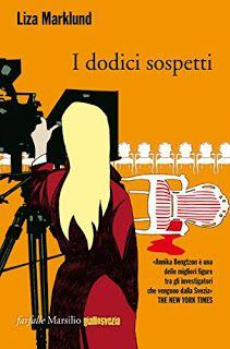 La libreria di Beppe: I dodici sospetti di Liza Marklund