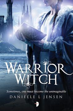 Warrior Witch by Danielle L. Jensen