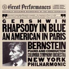 George Gershwin: Rhapsody In Blue ... An American In Paris