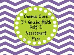 Common Core Math 3rd Grade Assessment Pack Unit 1 from Copeland's Got Class in 3rd on TeachersNotebook.com (9 pages)