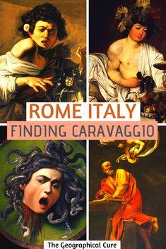Rome Travel, Italy Travel, Museum Guide, Italian Lakes, Italian Baroque, Regions Of Italy, Countries To Visit, Caravaggio, Chiaroscuro