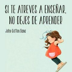 Phrases for education in school, family, sports and life - frases para alumnos♡ - Great Quotes, Me Quotes, Inspirational Quotes, Motivational Quotes, Teacher Quotes, Teaching Spanish, Spanish Quotes, Best Teacher, Thoughts