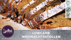 LowCarb Weihnachtsstollen – Soulfood LowCarberia Blog
