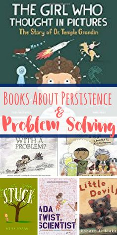 Books About Persistence and Problem Solving for Kids is part of Problem solving books - These books about persistence and problem solving are perfect for kids who are learning about these concepts Excellent teaching tools Teaching Tools, Teaching Kids, Thinking In Pictures, Problem Solving Activities, Preschool Books, Science Books, Mentor Texts, Character Education, Children's Literature