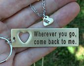 SALE PRICE Boyfriend Gift - Couples set-Custom Engraved Wherever you go, come back to me Keychain with cut out heart infinity necklace