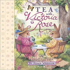 Tea with Victoria Rose (Holly Pond Hill) by Paul Kortepeter,http://www.amazon.com/dp/0736905111/ref=cm_sw_r_pi_dp_RUFHsb1YND3HMQN9