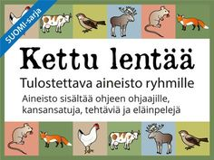 Tulostettava Kettu lentää -aineisto #eläimet #kuvalotto #domino #peli #tehtäviä #satuja #sanaselitys #selko #ryhmätoiminta #kansanperinne Activities For 1 Year Olds, Gross Motor Activities, Preschool Activities, Group Activities, Primary Education, Early Education, Early Childhood Education, Learning Quotes, Education Quotes