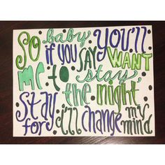 Change My Mind by One Direction Lyric Art ($5) ❤ liked on Polyvore