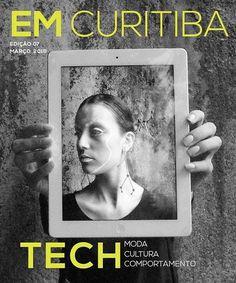 EM Curitiba edição 7 magazine; Cover   Photo Raquel Bloomfield;   Beauty Kelli Giordano;   Model Katana Goulart;   Styling Carmela Scarpi;   Design Lizi Sue;   Production Even More