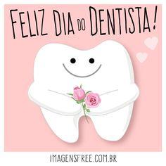Mensagem do Dia do Dentista. Ilustração com desenho de dente segurando flores. Dentistry, Personal Care, Pictures, Cookies, Instagram, Oral Health, Oral Hygiene, Birthday Congratulations, Dental Health