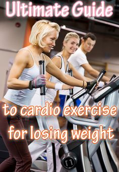 Ultimate guide to cardio exercise for losing weight #diet #workout