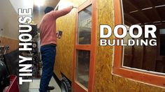 Tiny house on wheels part 17 - Making front door and painting walls