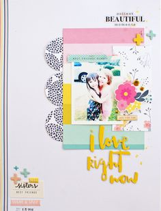 I Love Right Now by MichelleWedertz at @studio_calico