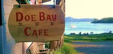 Doe Bay Cafe - Sign