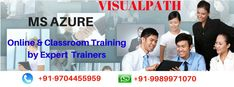 Visualpath Offers Microsoft Windows Azure online and Class Room Training with affordable cost. Visualpath is one of the leading Windows Azure training Institution, located in Hyderabad with the objective of providing a Training services. For more Details about Windows Azure training call:9704455959.