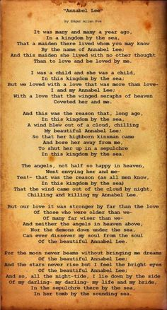 Annabel Lee / Edgar Allan Poe Always has been one of my favorite poems. Annabel Lee, Poe Quotes, Literary Quotes, Writers And Poets, Edgar Allen Poe, So Little Time, Beautiful Words, Favorite Quotes, Favorite Things