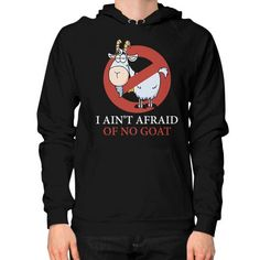 Bill murray cubs shirt - I Ain't Afraid Of No Goat Shirts Hoodie (on man)
