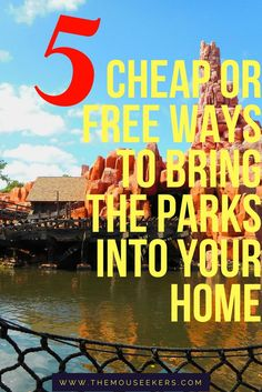 Top 5 Free or Cheap Ways to Bring the Disney Parks Into Your Home - MouSeekers (scheduled via http://www.tailwindapp.com?utm_source=pinterest&utm_medium=twpin)