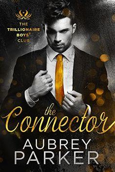 Trillionaire Boys' Club: The Connector by Aubrey Parker https://www.amazon.com/dp/B01LWT0D8X/ref=cm_sw_r_pi_dp_x_eg-gybQXN20AW