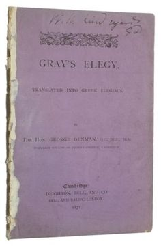 1871-GEORGE-DENMAN-Poetry-THOMAS-GRAY-039-S-ELEGY-Greek-Verse-ORIGINAL-WRAPPERS. Some of my ancestors were surnamed Denman & I am interested in the history of the surname - if you're researching this surname, please get in touch at esjones <at> btopenworld.com