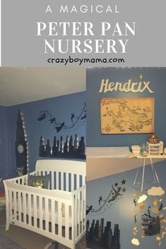 Hendrix's Magical Peter Pan Nursery! #Nurseryideas #Nurseryorganization #Peterpannursery