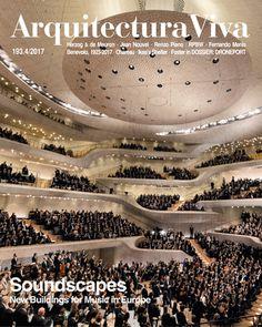 Arquitectura Viva nº 193. Soundscapes. New Buildings for Music in Europe Sumario:  http://www.arquitecturaviva.com/media/public/img/sumarios/aviva/aviva_193_sumario.pdf