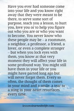 Lessons Learned in Life | They affected your life in a profound way.