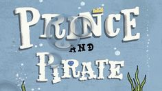 Prince and Pirate Book Trailer