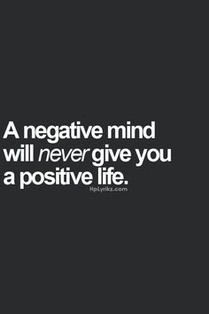 Be Positive......