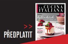 Recepty – LA CUCINA ITALIANA Panna Cotta, Pudding, Ethnic Recipes, Desserts, Food, Tailgate Desserts, Deserts, Essen, Puddings