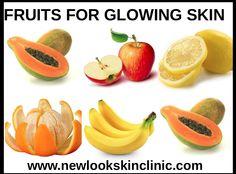 Fruits for GlowingSkin!!!!NewLookSkinClinic provides best skincaretips!!!