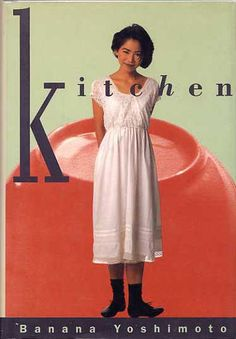 """""""Kitchen"""" Banana Yoshimoto. One of my favorite all time books. Totally picked it up because of her name & found a treasure."""