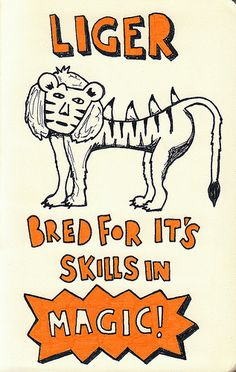 Liger is my favorite animal. :D Thanks, Napoleon Dynamite!