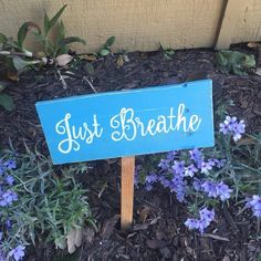 Just breathe hand painted garden sign #texasrusticwooddecor #justbreathe #breathe #pallets #palletsign #gardens #gardensign #cflife #cysticfibrosis