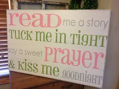 Horizontal Read me a story tuck me in tight say a by kspeddler