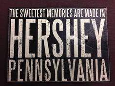 This sign says it all. #HersheyPA